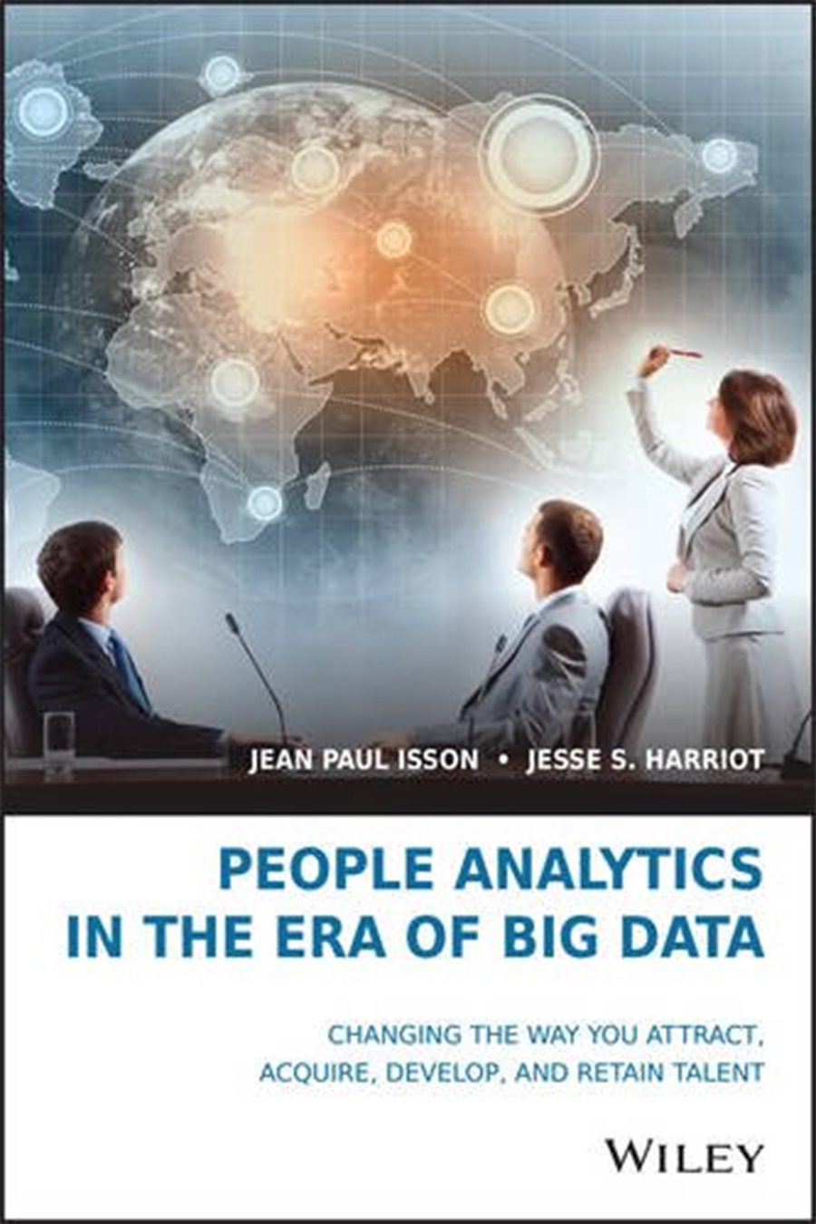 People Analytics in the Era of Big Data, Jean-Paul Isson